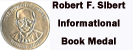 Robert F. Sibert Informational Book Medal